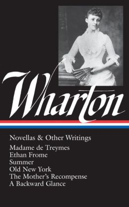 Wharton: Novellas and Other Writings