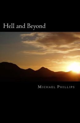 Hell and Beyond: A Novel