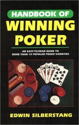 The Handbook of Winning Poker