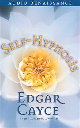 Self-Hypnosis by Edgar Cayce (1 Cassette)