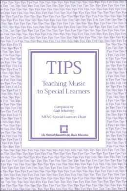 TIPS: Teaching Music to Special Learners