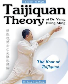Taijiquan Theory: The Root of Taijiquan