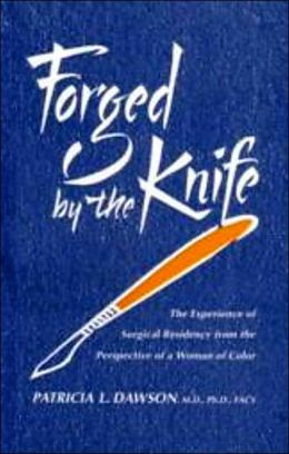 Forged by the Knife: The Experience of Surgical Residency from the Perspective of a Woman of Color