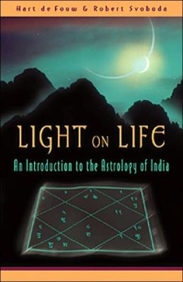 LIGHT ON LIFE: AN INTRODUCTION TO THE ASTROLOGY OF