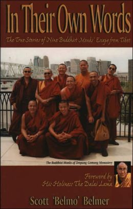 In Their Own Words: The True Stories of Nine Buddhist Monks' Escape from Tibet