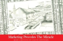 Marketing Precedes the Miracle: More Cartoons