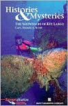 Histories and Mysteries: The Shipwrecks of Key Largo