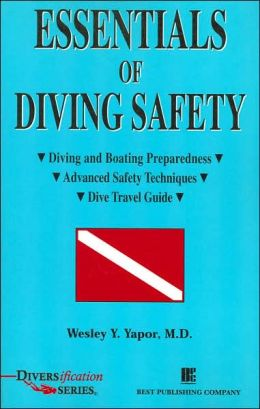 Essentials of Diving Safety