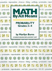 Math by All Means: Probability for Grades 3-4