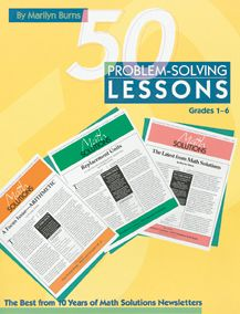 50 Problem-Solving Lessons: The Best from 10 Years of Math Solutions Newletters