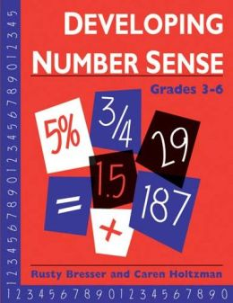 Developing Number Sense, Grades 3-6