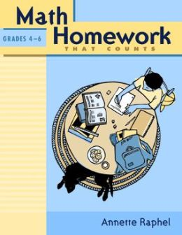 Math Homework That Counts (Grades 4-6)