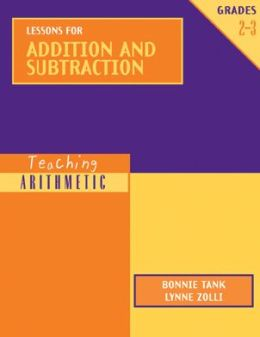 Teaching Arithmetic: Lessons for Addition and Subtraction, Grades 2-3