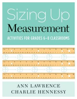 Sizing up Measurement: Activities for Grades 6-8 Classrooms