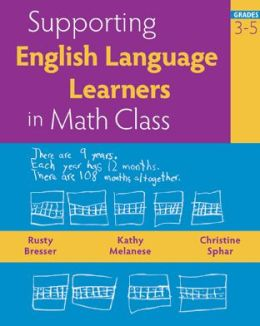 Supporting English Language Learners in Math Class, Grades 3-5