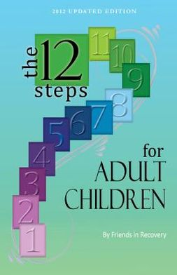 The Twelve Steps for Adult Children