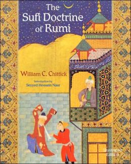 Sufi Doctrine of Rumi: Illustrated Edition
