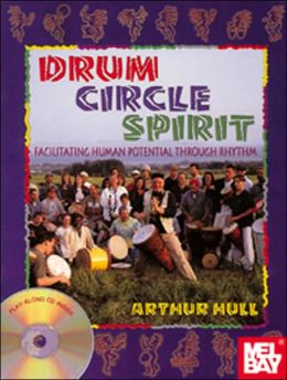 Drum Circle Spirit: Games, Exercises and Facilitation