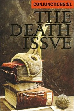 Conjunctions: 51, The Death Issue