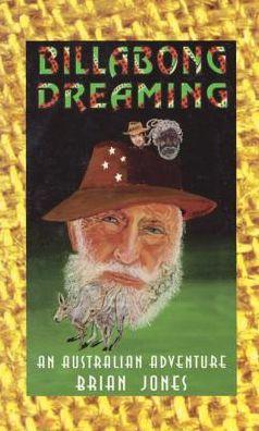 Billabong Dreaming: An Australian Adventure Tale