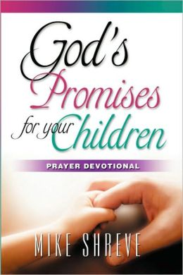 God's Promises For Your Children