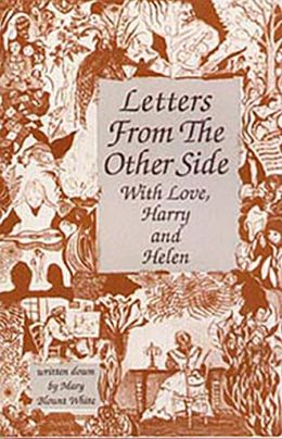 Letters from the Other Side: With Love, Harry and Helen