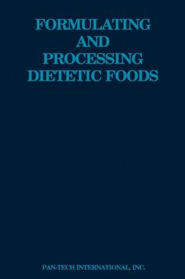 Formulating and Processing Dietetic Foods