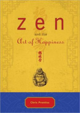 Zen and the Art of Happiness: Deluxe Gift Edition
