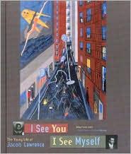 I See You, I See Myself: The Young Life of Jacob Lawrence