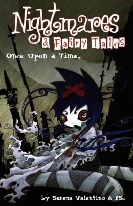Nightmares and Fairy Tales, Volume 1: Once upon a Time