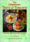 Vegetarian Taste of Thailand: Vegetable, Tofu and Seafood Dishes