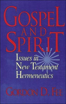 Gospel and Spirit : Issues in New Testament Hermeneutics