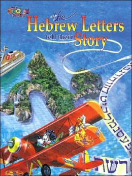 Hebrew Letters Tell Their Story
