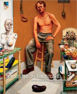 Narcissus in the Studio: Artist Portraits and Self-Portraits