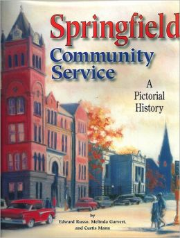 Springfield Community Service: A Pictorial History