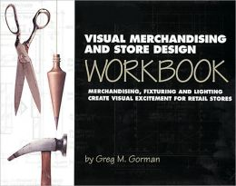 Visual Merchandising & Store Design Workbook