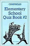 Campbell's Elementary Quiz Book