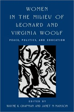 Women In The Milieu Of Leonard And Virginia Woolf