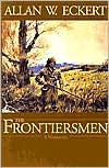 Frontiersmen (The Winning of America Series)