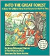 Into the Great Forest: A Story for Children Away from Parents for the First Time