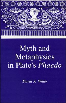 Myth & Metaphysics in Plato's Phaedo