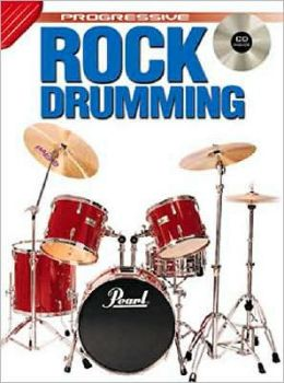 Rock Drumming: From Beginner to Advanced Student