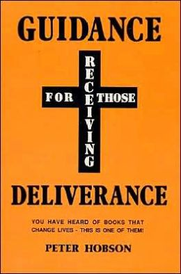 Guidance for Those Receiving Deliverance