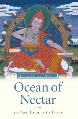 Ocean of Nectar - Wisdom and Compassion in Mahayana Buddhism