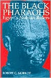 The Black Pharaohs: Egypt's Nubian Rulers