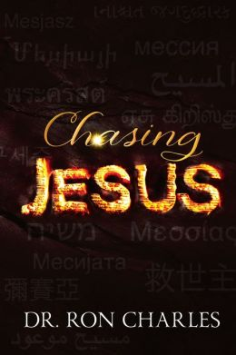 Chasing Jesus: Chasing Jesus Through the Corridors of History