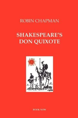 Shakespeare's Don Quixote