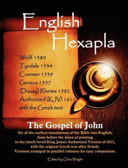 English Hexapla- The Gospel Of John