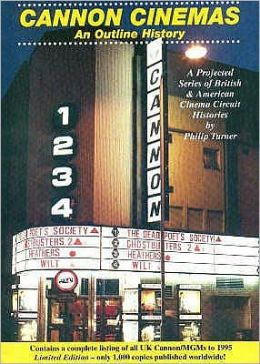 Cannon Cinemas: An Outline History: A Projected Series of British and American Cinema Circuit Histories