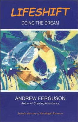 Lifeshift: Doing the Dream
